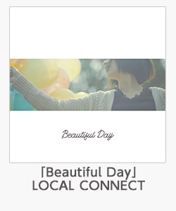 「Beautiful Day」(LOCAL CONNECT)