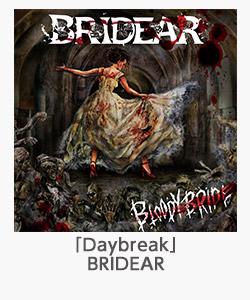 「Daybreak」(BRIDEAR)