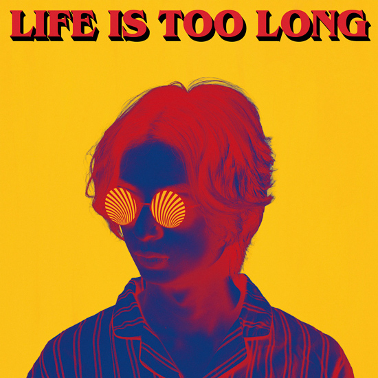 3rd Full Album「LIFE IS TOO LONG」 NOW ON SALE
