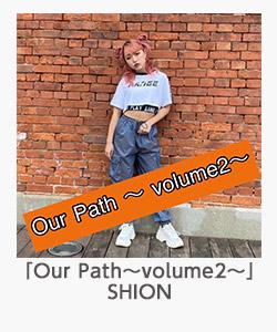 「Our Path~volume2~」(SHION)
