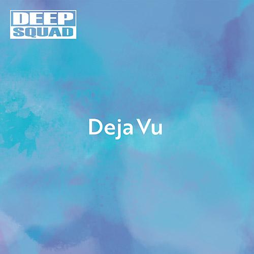 5th デジタルシングル「Deja Vu」